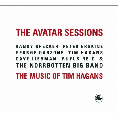 The Avatar Sessions: The Music of Tim Hagans