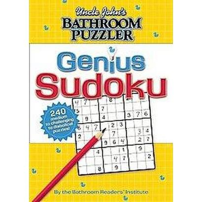 Uncle John's Bathroom Puzzler: Genius Sudoku (Paperback)