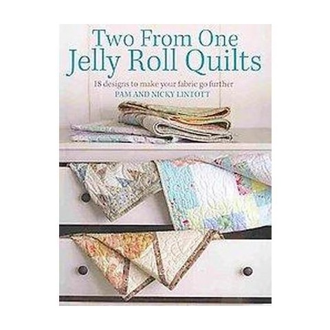 Two from One Jelly Roll Quilts (Paperback)