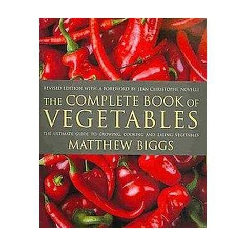 The Complete Book of Vegetables (Revised) (Paperback)