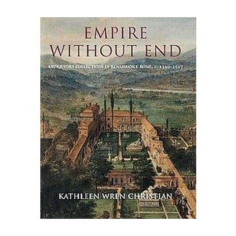 Empire Without End (Hardcover)