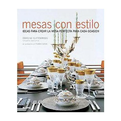 Mesas con estilo / Set With Style (Hardcover)