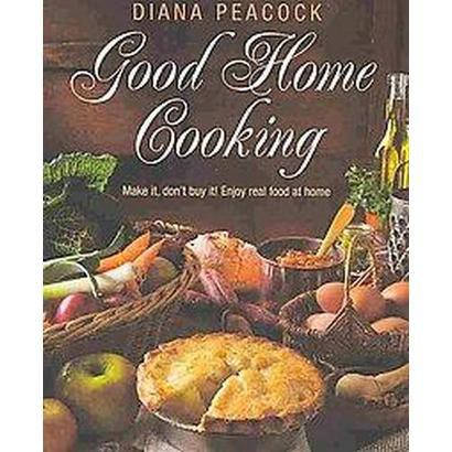 Good Home Cooking (Paperback)