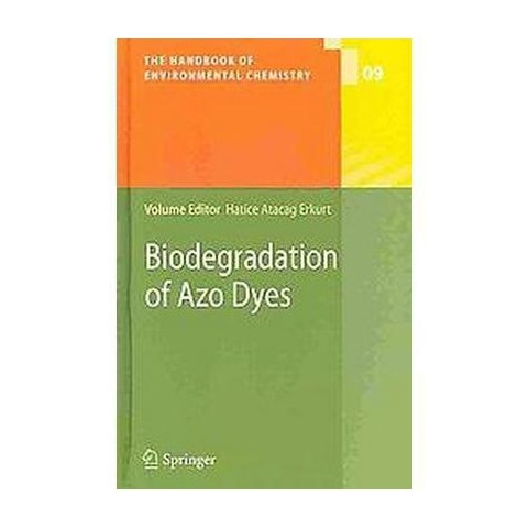 Biodegradation of Azo Dyes (Hardcover)