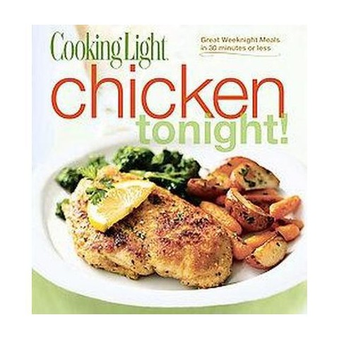Cooking Light Chicken Tonight! (Paperback)