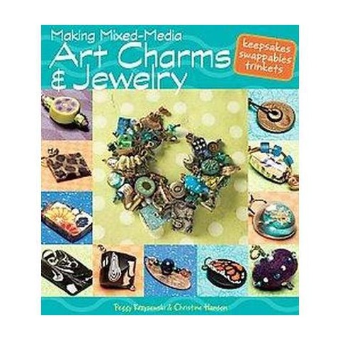 Making Mixed Media Art Charms and Jewelry (Paperback)