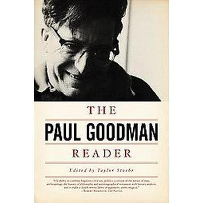 The Paul Goodman Reader (Paperback)
