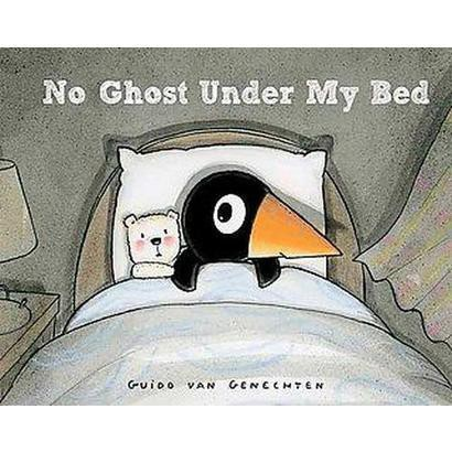 No Ghost Under My Bed (Hardcover)