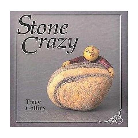 Stone Crazy (Hardcover)