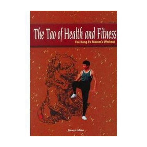 The Tao of Health and Fitness (Paperback)