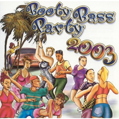 Booty Bass Party 2003