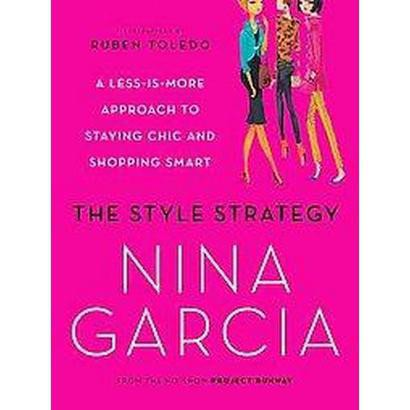 The Style Strategy (Reprint) (Paperback)
