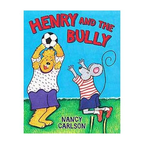 Henry and the Bully (Hardcover)