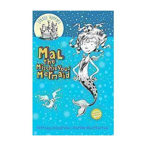 Mal the Mischievous Mermaid (Reprint) (Paperback)