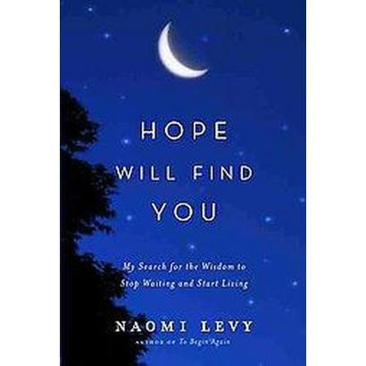 Hope Will Find You (Hardcover)