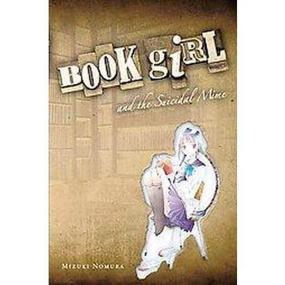 Book Girl and the Suicidal Mime (Paperback)