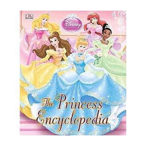 The Princess Encyclopedia (Hardcover)
