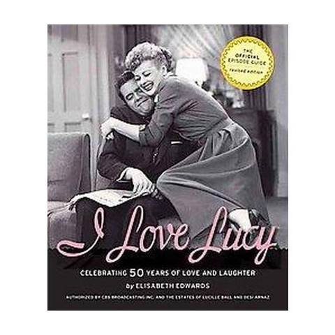 I Love Lucy (Revised) (Paperback)