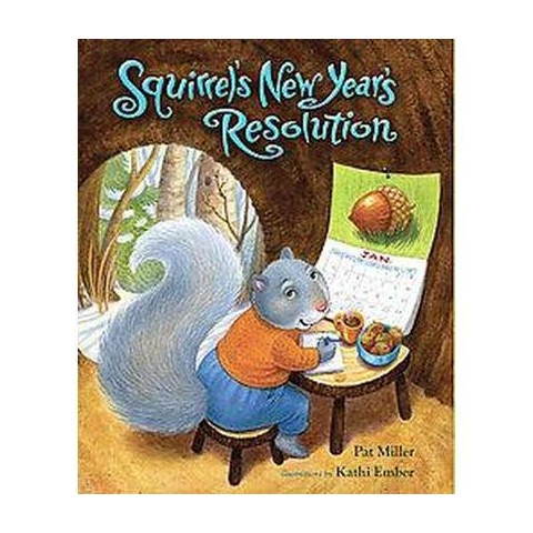 Squirrel's New Year's Resolution (Hardcover)