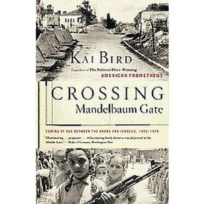 Crossing Mandelbaum Gate (Reprint) (Paperback)