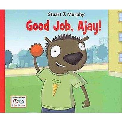Good Job, Ajay! (Hardcover)