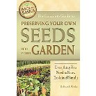The Complete Guide to Preserving Your Own Se ( Back to Basics Growing) (Paperback)