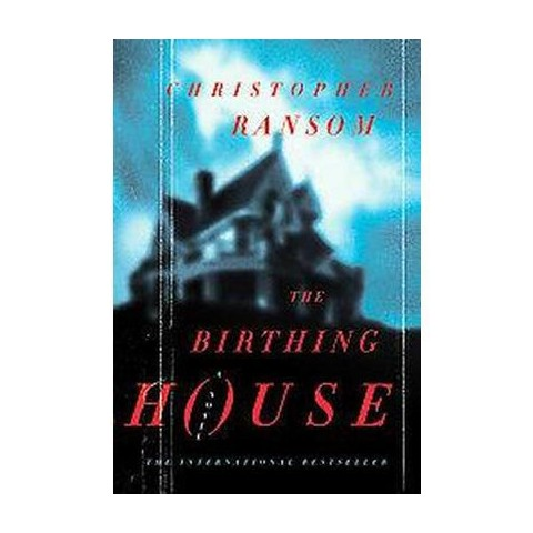 The Birthing House (Reprint) (Paperback)
