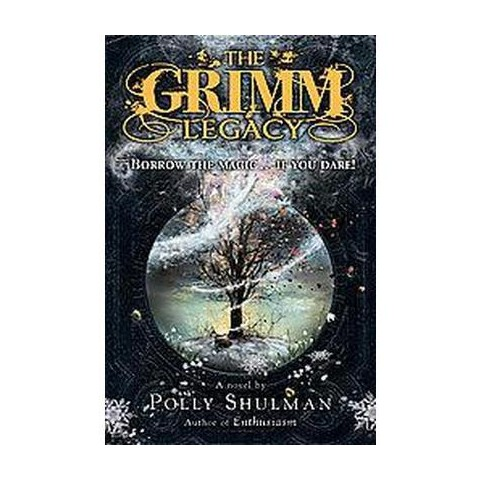 The Grimm Legacy (Hardcover)