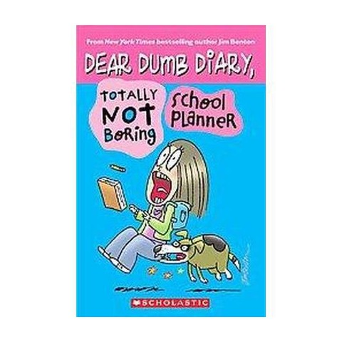 Dear Dumb Diary,Totally Not Boring School Planner (Hardcover)