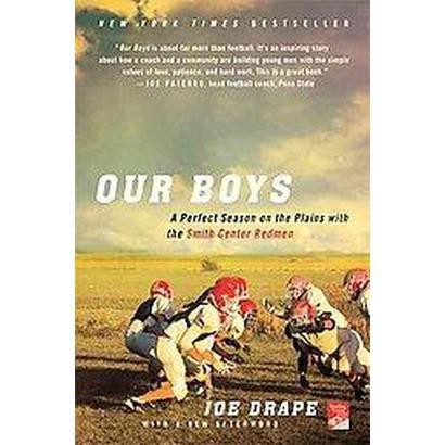Our Boys (Reprint) (Paperback)