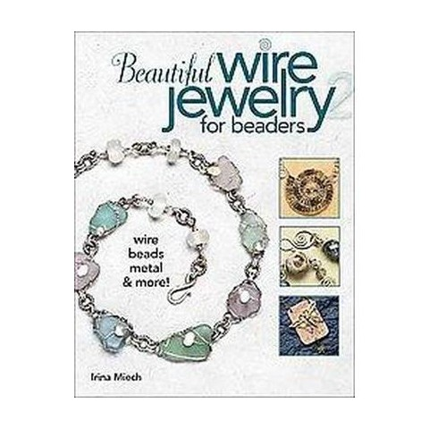 Beautiful Wire Jewelry for Beaders 2 (Paperback)