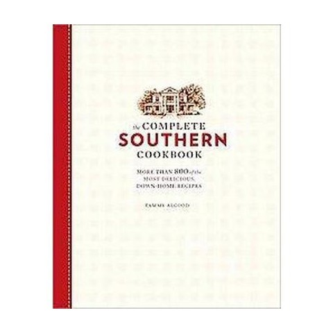 The Complete Southern Cookbook (Hardcover)