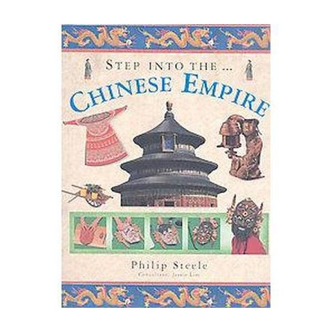 Step Into The Chinese Empire (Paperback)