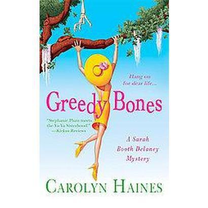 Greedy Bones (Reprint) (Paperback)