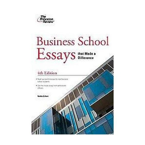 Business School Essays That Made a Difference (Paperback)