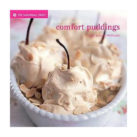 Good Old-fashioned Comfort Puddings (Hardcover)
