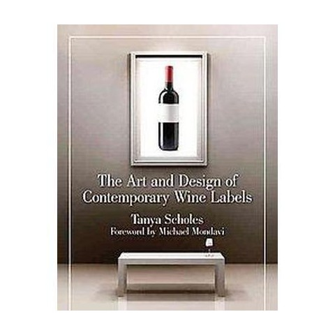 The Art and Design of Contemporary Wine Labels (Hardcover)