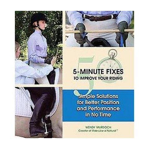 50 5-minute Fixes To Improve Your Riding (Hardcover)