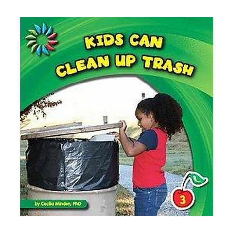Kids Can Clean Up Trash (Hardcover)