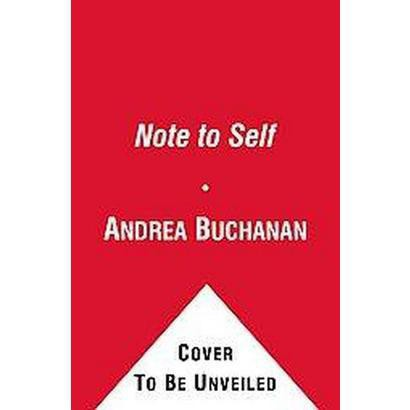 Note to Self (Reprint) (Paperback)