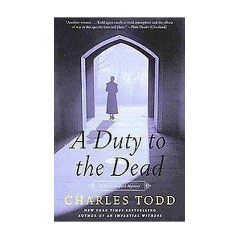 A Duty to the Dead (Reprint) (Paperback)