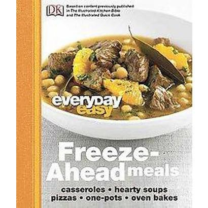 Freeze-Ahead Meals (Hardcover)