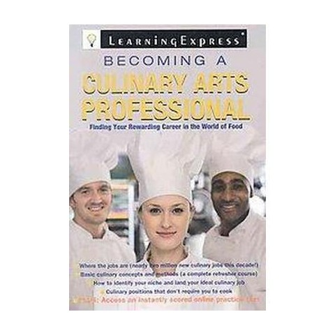 Becoming a Culinary Arts Professional (Paperback)