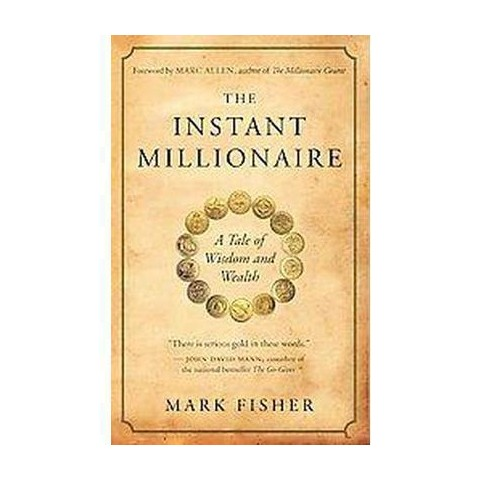 The Instant Millionaire (Paperback)