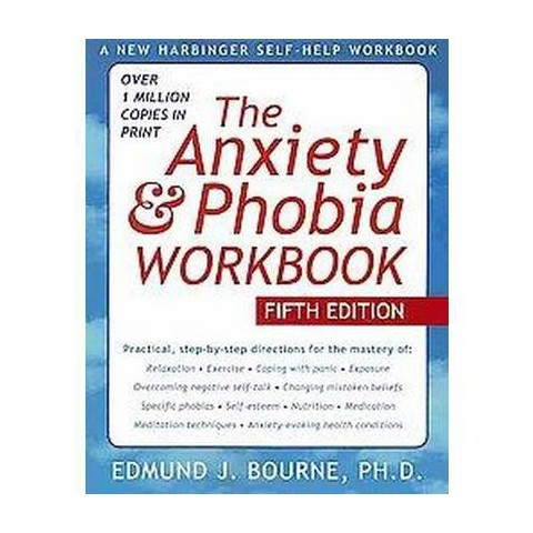 The Anxiety & Phobia Workbook (Paperback)