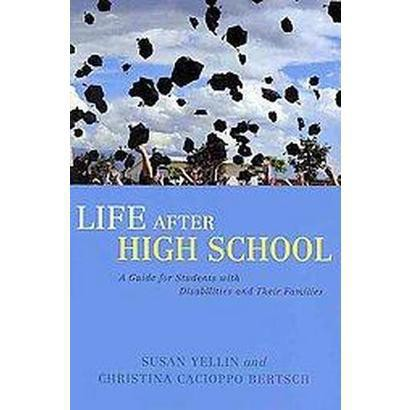 Life After High School (Paperback)
