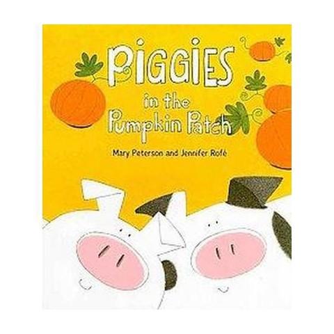 Piggies in the Pumpkin Patch (Hardcover)