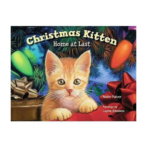 Christmas Kitten, Home at Last (Reprint) (Hardcover)