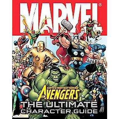 Marvel Avengers The Ultimate Character Guide (Hardcover)