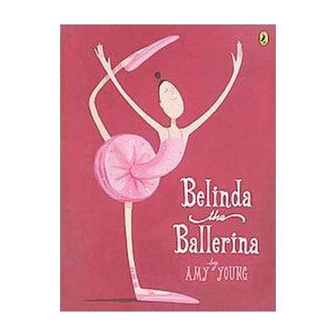 Belinda the Ballerina (Reprint) (Paperback)